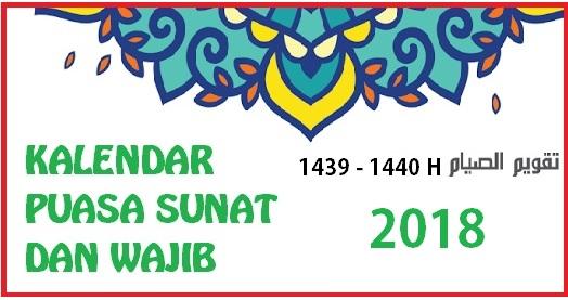 Kalendar Puasa Sunat Dan Wajib 2018