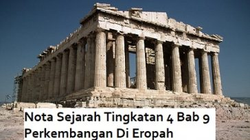 Nota Sejarah Tingkatan 4 Bab 9 Perkembangan Di Eropah