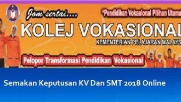 Semakan Keputusan KV Dan SMT 2018 Online