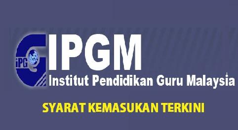 Syarat Ipg Terkini Institut Pendidikan Guru Lepasan Spm